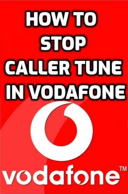 how to stop caller tune in vodafone