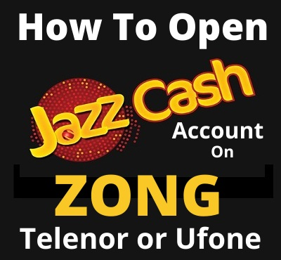 how-to-open-jazzcash-account-on-zong
