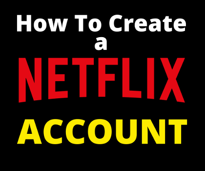 how-to-create-a-netflix-account