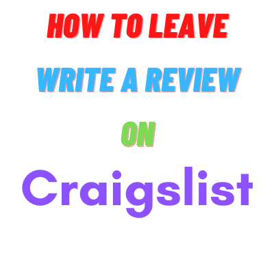 how-to-leave-a-review-on-craigslist