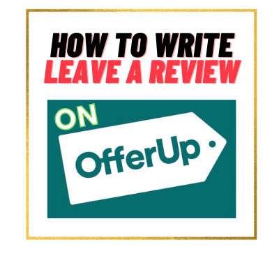 how-to-leave-a-review-on-offerup