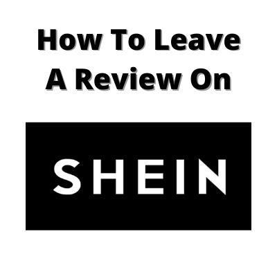 how to leave a review on shein