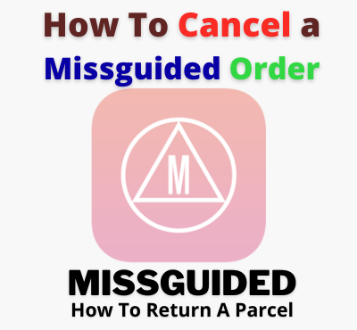 how-to-cancel-return-a-missguided-order