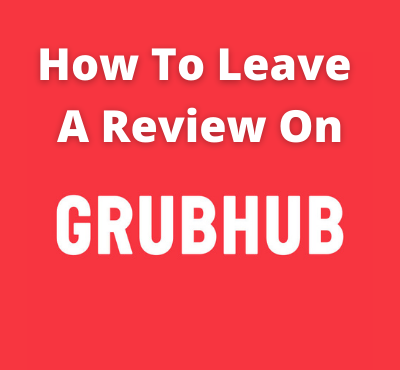 how to lave a review on grubhub