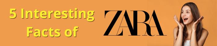 5-interesting-facts-of-zara