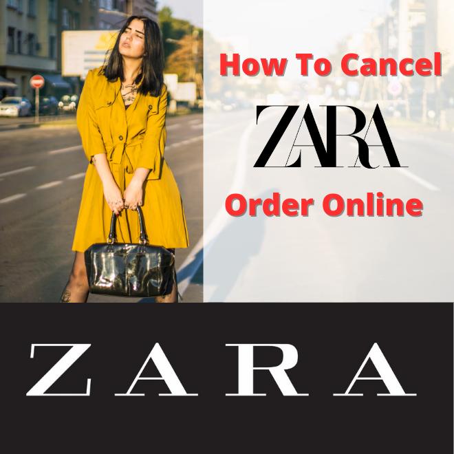 how-to-cancel-zara-order-online