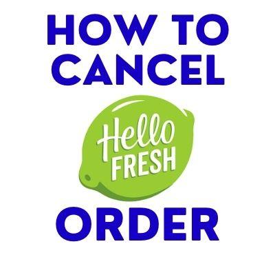 How_to_cancel_hellofresh_order
