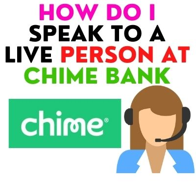 how-do-i-speak-to-a-live-person-at-chime