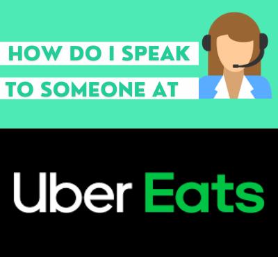 how_do_i speak_to_someone_at_uber_eats