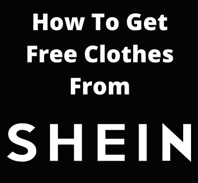how_to_get_free_clothes_from_Shein_2021