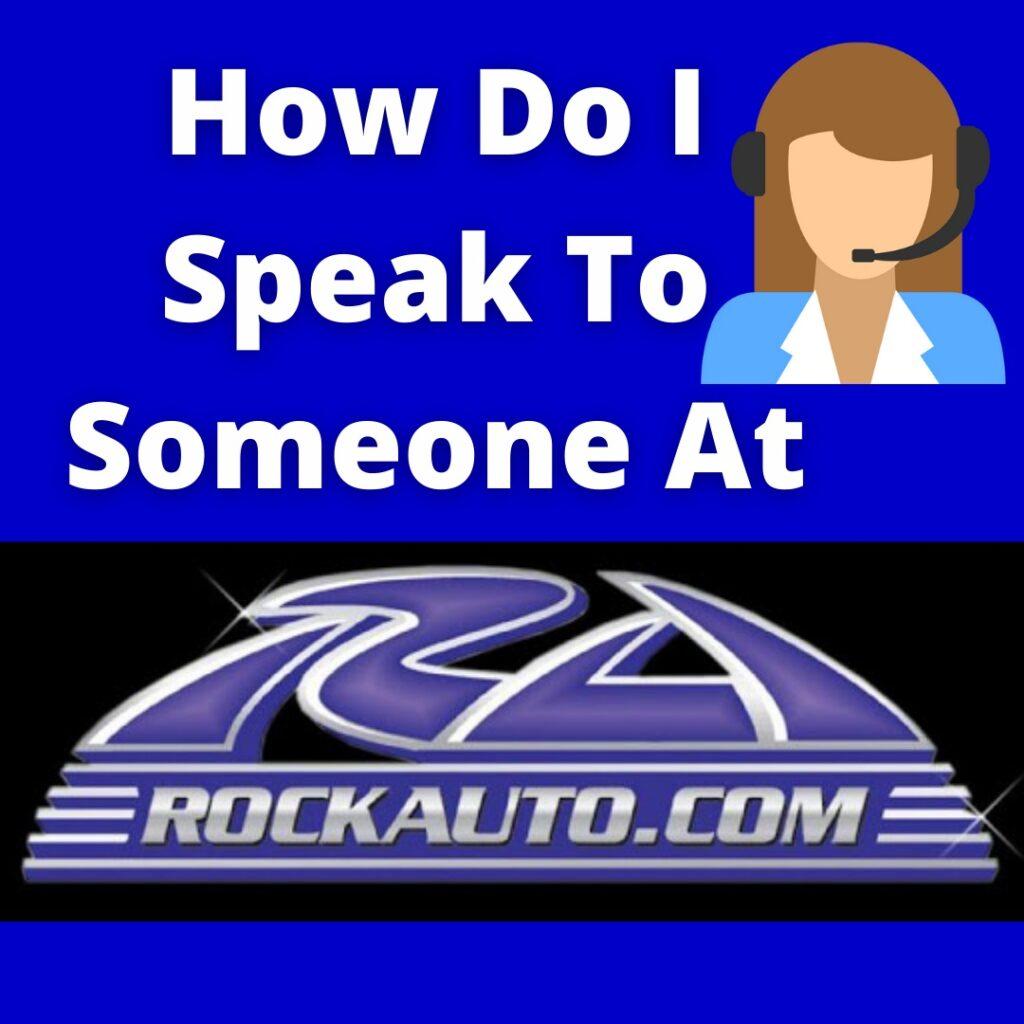 how_do_I_speak_to_someone_at_RockAuto