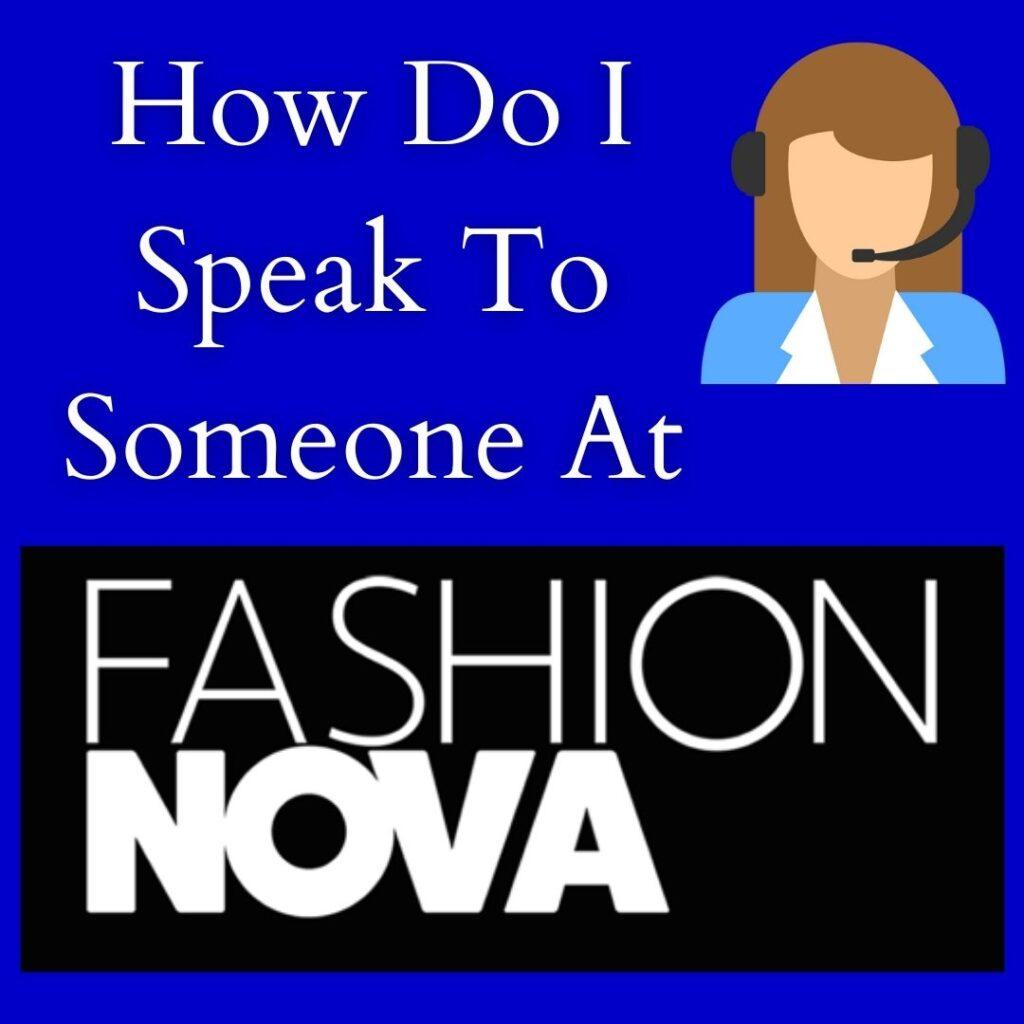 how do i speak to someone at fashion nova