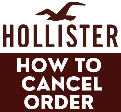 how to cancel hollister order
