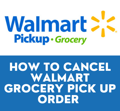 how to cancel walmart grocery order