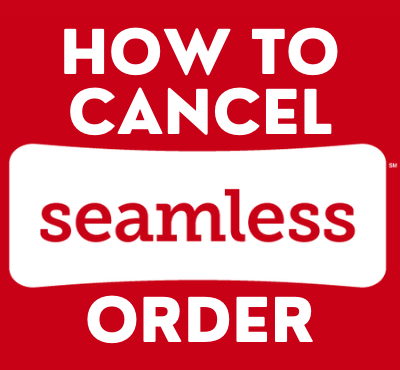 how to cancel a seamless order